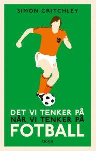 Book Cover: Det vi tenker på når vi tenker på fotball