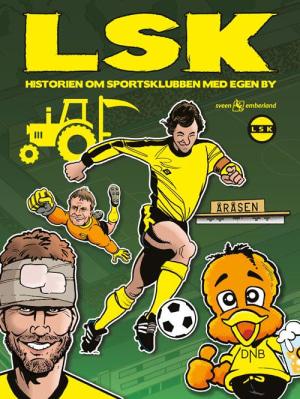 Book Cover: LSK (historien om sportsklubben med egen by)