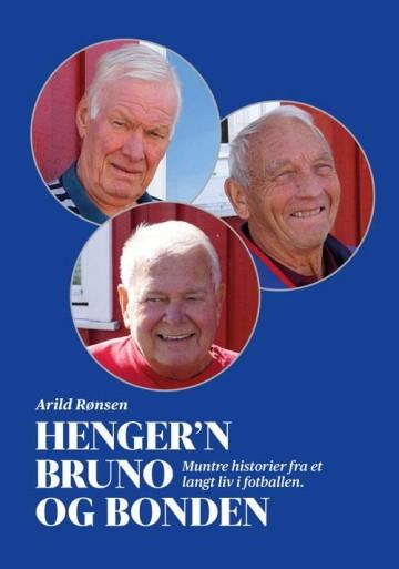 Book Cover: Henger'n, Bruno og Bonden (muntre historier fra et langt liv i fotballen)
