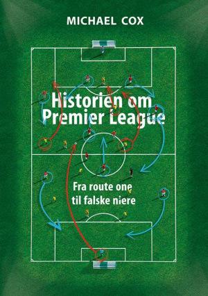Book Cover: Historien om Premier League