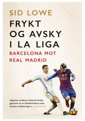 Book Cover: Frykt og avsky i La Liga