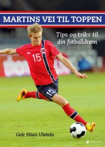 Book Cover: Martins vei til toppen (tips og triks for å nå din fotballdrøm)
